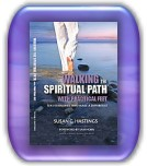 Susan Hastings Book - Walking the Spiritual Path With Practical Feet